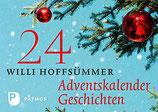 24 Willi Hoffsümmer Adventskalender Geschichten