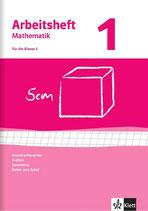 Arbeitsheft Mathematik, Band 1 Klasse 5 Grundrechenarten, Größen, Geometrie, Daten und Zufall