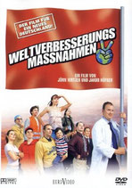 Weltverbesserungs Massnahmen (Measures to better the world)