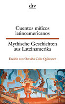 Mythische Geschichten aus Lateinamerika / Cuentos míticos latinoamericanos   #9523