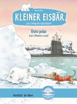 Kleiner Eisbär – Lars, bring uns nach Hause!    Osito polar - Lars, llevanos a casa!