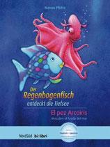 Der Regenbogenfisch entdeckt die Tiefsee / El Pez Arcoíris descubre el fondo del mar