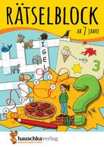 Rätselblock ab 7 Jahre, Band 1  Kunterbunter Rätselspaß: Labyrinthe, Fehler finden, Kreuzworträtsel, Punkte verbinden u.v.m.