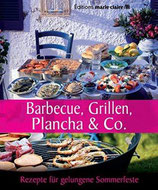 Barbecue, Grillen, Plancha & Co.