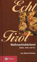 Echt Tirol Weihnachtsbäckerei