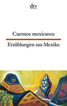 Erzählungen aus Mexiko /Cuentos hispanoamericanos Mexiko  #9388