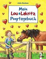 Mein Ponytagebuch -Lou und Lakritz