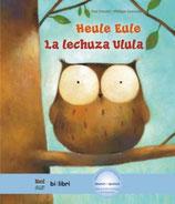 Heule Eule / La lechuza Ulula