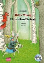 Ritter Winzig / El caballero Diminuto