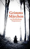 Grimms Märchen aus Mecklenburg-Vorpommern sowie Grimms Märchen aus Berlin und Brandenburg