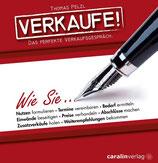 Verkaufe! Das perfekte Verkaufsgespräch. (Hörbuch-Audio-CDs) Autor: Thomas Pelzl