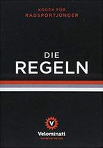 Die Regeln - Kodex für Radsportjünger
