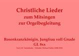 Rosenkranzkönigin, Jungfrau voll Gnade GL 8xx