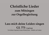 Lass mich deine Leiden singen GL 773 (Augsburg)