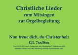 Nun freue dich, du Christenheit GL 7xx/8xx