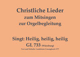 Singt: Heilig, heilig, heilig GL 733 (Würzburg)