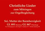 Sei, Mutter der Barmherzigkeit GL 893 (Bamberg) GL 867 (Würzburg)
