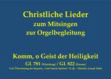 Komm, o Geist der Heiligkeit GL 781 (Würzburg) / GL 822 (Passau)
