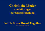 Let Us Break Bread Together GL 8xx