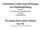 So nimm denn meine Hände EG 376