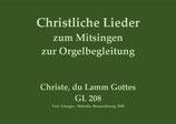 Christe, du Lamm Gottes GL 208