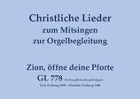 Zion, öffne deine Pforte GL 778 (Freiburg/Rottenburg-Stuttgart)