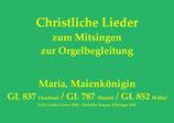 Maria, Maienkönigin GL 7xx/8xx (Melodie: K. Aiblinger)