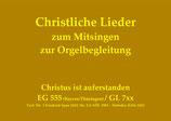 Christus ist auferstanden EG 7xx (Köln/Ostdeutsch/Freiburg/Rottenburg-Stuttgart)
