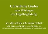 Zu dir schick ich mein Gebet GL 794 Essen / GL 840 Aachen / GL 869 Köln
