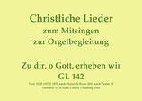 Zu dir, o Gott, erheben wir GL 142