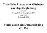 Maria durch ein Dornwald ging GL 224