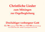 Dreifaltiger verborgner Gott GL 786 (Augsburg) / GL 794 (Nord) / GL 821 (Rott.-St./Fr.)