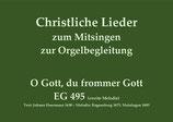 O Gott, du frommer Gott EG 495 (zweite Melodie)