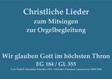 Wir glauben Gott im höchsten Thron EG 184