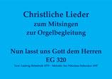Nun lasst uns Gott dem Herren EG 320