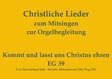 Kommt und lasst uns Christus ehren EG 39