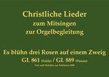 Es blühn drei Rosen auf einem Zweig GL 861 (Fulda) / GL 889 (Passau)
