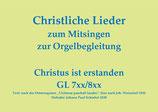 Christus ist erstanden GL 7xx/8xx (Melodie: J. P. Schiebel)