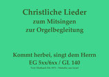 Kommt herbei, singt dem Herrn EG 599 (Bayern/Thüringen)