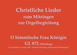 O himmlische Frau Königin GL 872 (Würzburg)