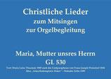 Maria, Mutter unsres Herrn GL 530