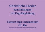 Tantum ergo sacramentum GL 496