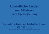 Preis dir, o Gott, auf höchstem Thron GL 712 (Augsburg)