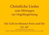 Dir Gott im Himmel Preis und Ehr GL 167