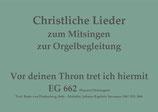 Vor deinen Thron tret ich hiermit EG 662 (Bay./Thü.)