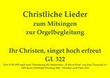 Ihr Christen, singet hoch erfreut GL 322