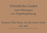 Komm, Herr Jesu, sei du unser Gast EG 465