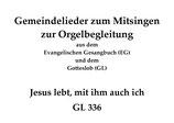 Jesus lebt, mit ihm auch ich GL 336