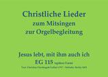 Jesus lebt, mit ihm auch ich EG 115 (spätere Form)