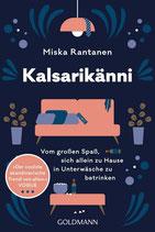 KALSARIKÄNNI - Vom großen Spass, sich allein zu Hause in Unterwäsche zu betrinken